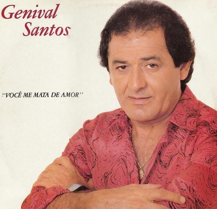 Cantor brega Genival Santos morre aos 71 anos