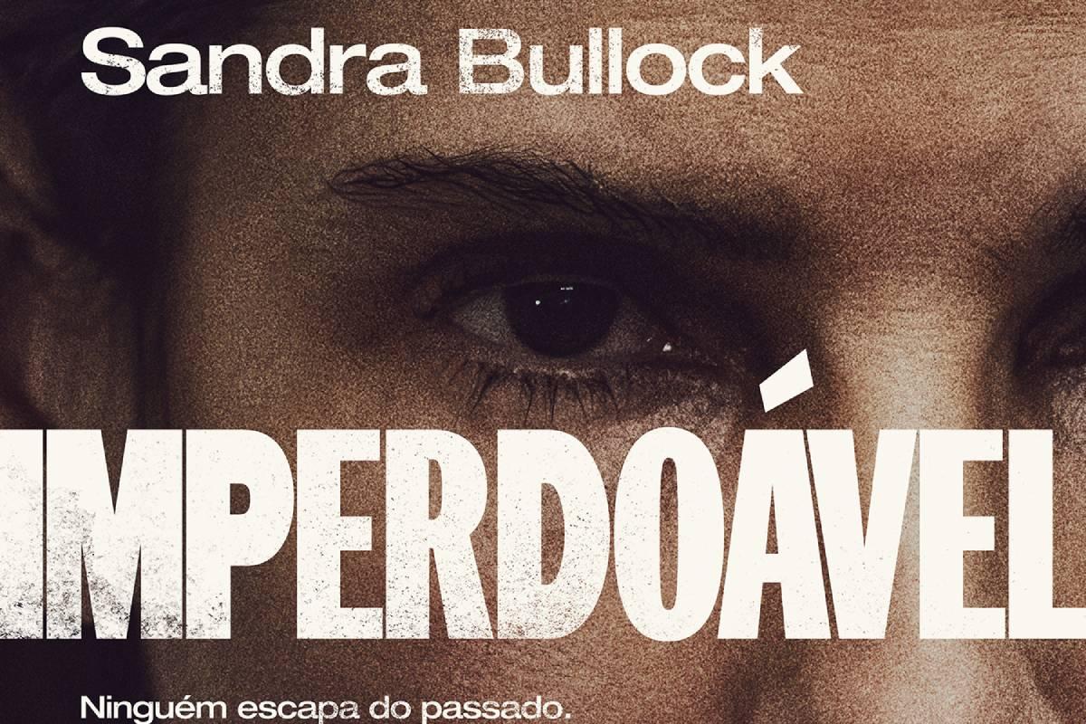 parte do poster de imperdoavel com nome do filme e rosto de sanda bullock ao fundo